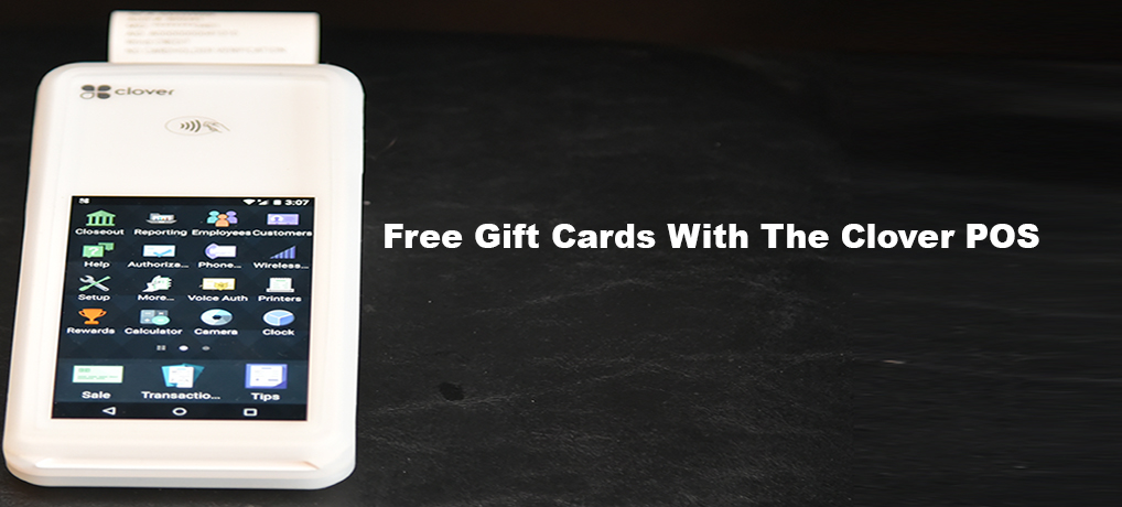 Free Gift Cards With The Clover POS